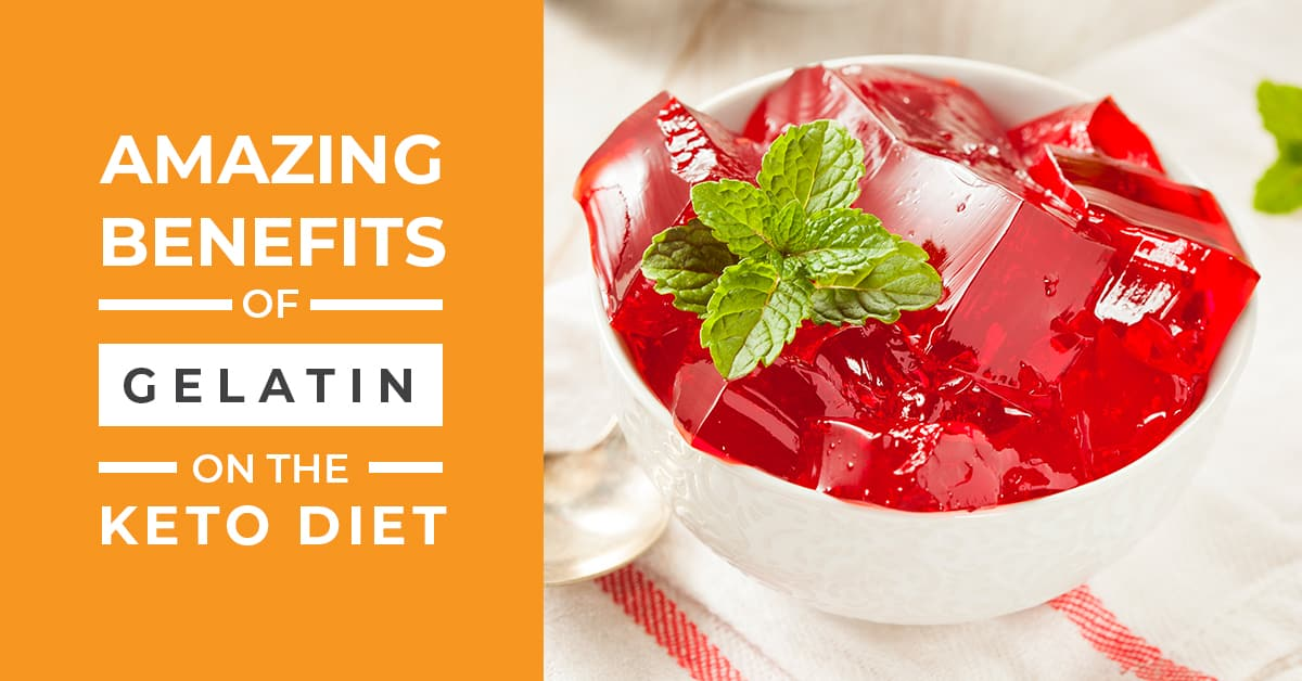Incredible Gelatin Benefits on the Keto Diet