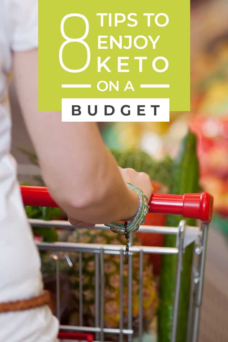 These 8 tips to enjoy keto on a budget will change how you look at this way of eating. Tip #3 has been a game changer for me!