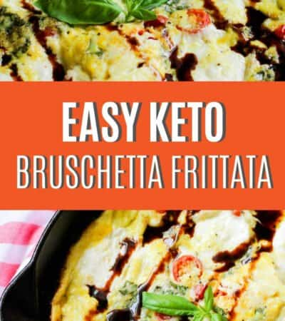 This Easy Keto Bruschetta Frittata Recipe takes your eggs to a whole new level!  I promise your family will love this recipe!  It's SO easy to make too!