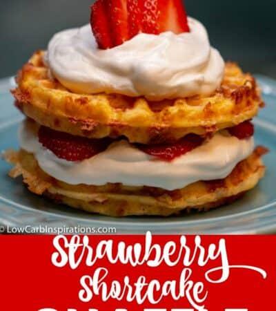Keto Strawberry Shortcake Chaffle Recipe