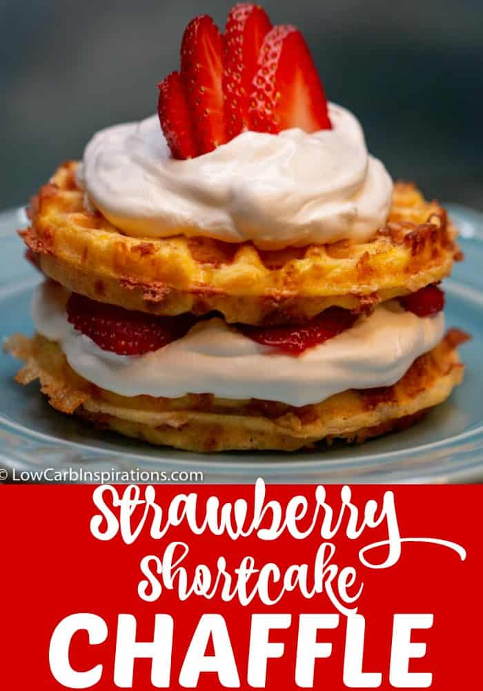 Keto Strawberry Shortcake Chaffle Recipe