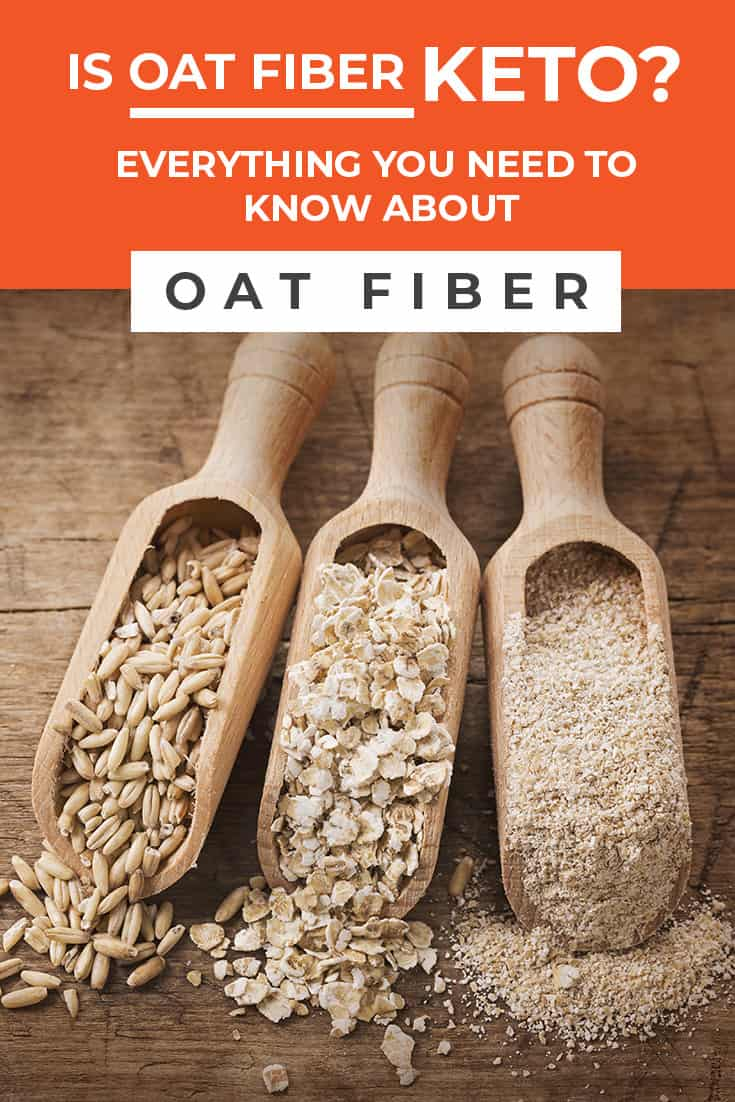 Is Oat Fiber Keto? Everything You Need to Know About Oat Fiber
