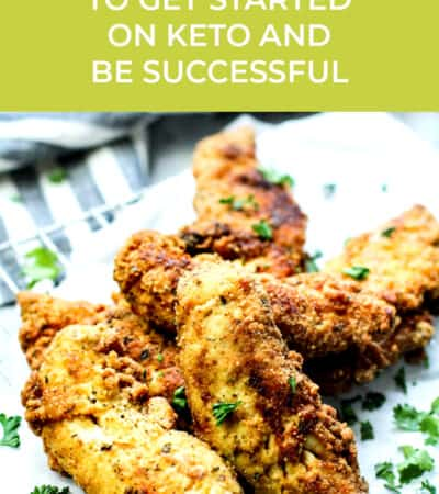 Simple Ways to Get Started on Keto and Be Successful