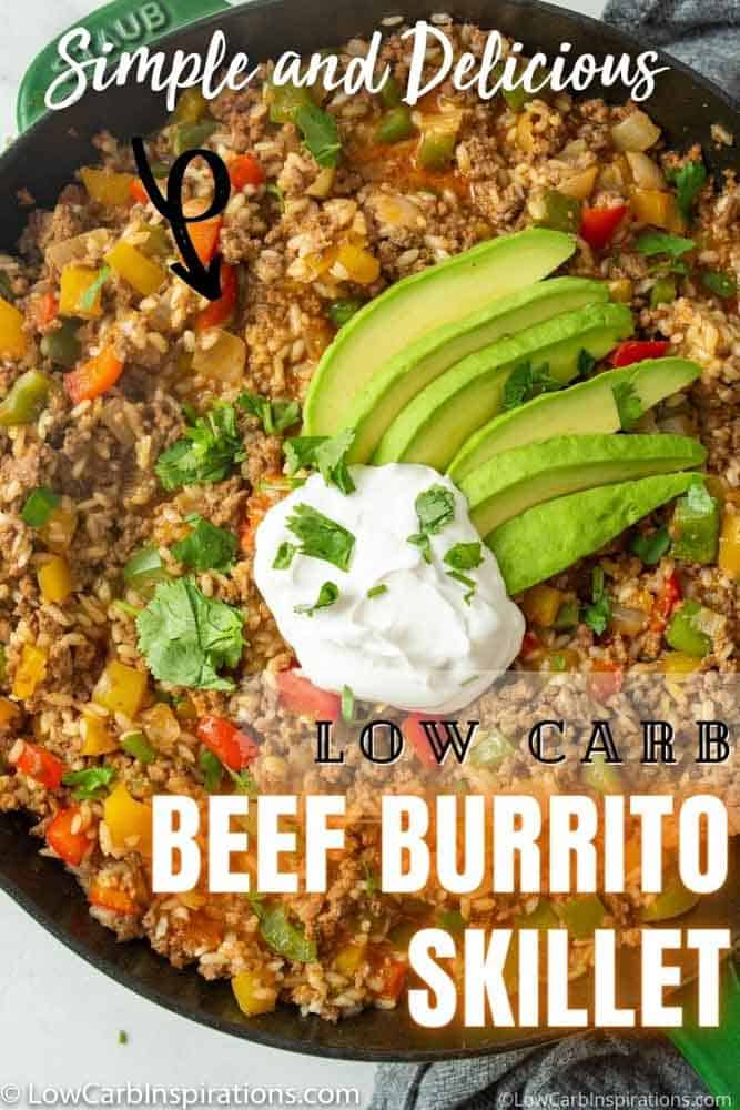 Low Carb Beef Burrito Skillet Recipe