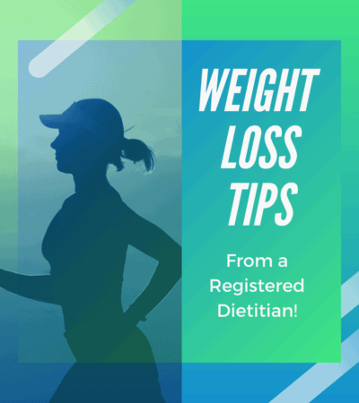 Top Weight Loss Tips from a Registered Dietitian