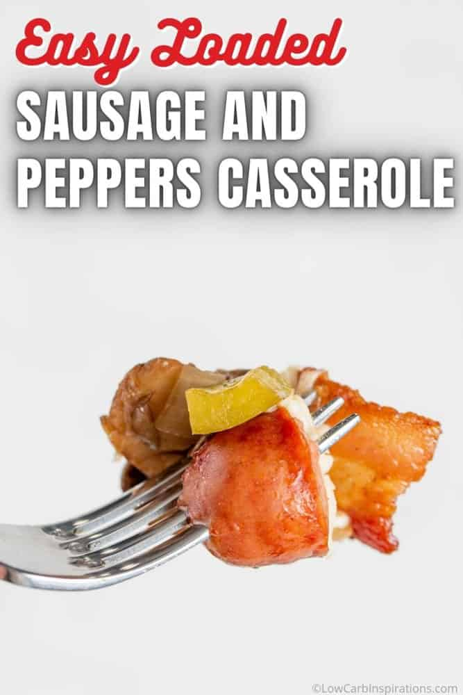 Easy Loaded Sausage and Pepper Casserole Recipe
